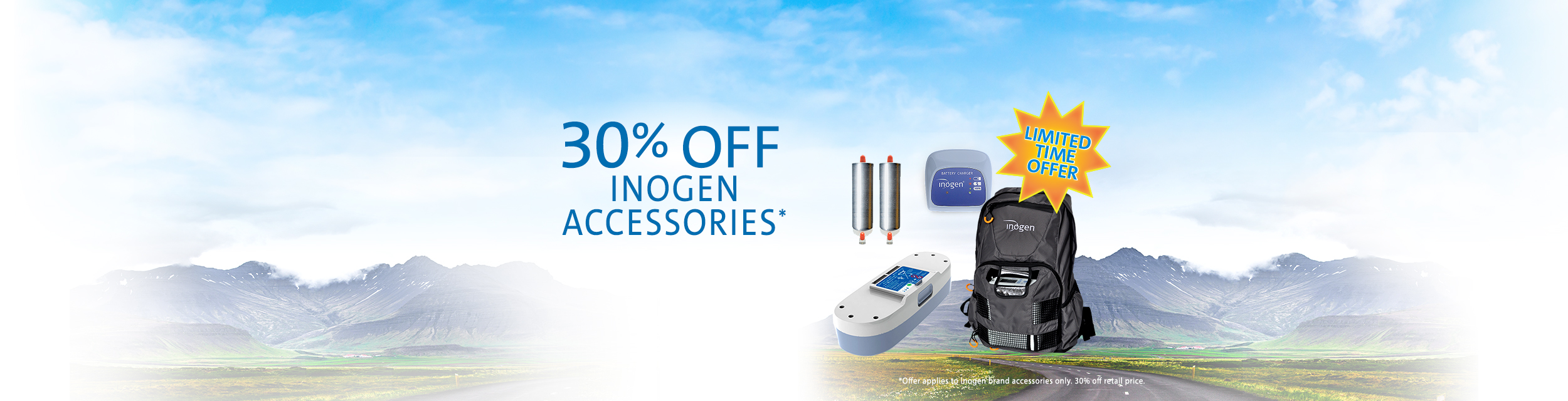 30% off Inogen accessories. Offer applies to Inogen brand accessories only.